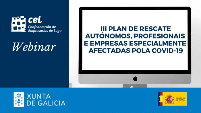 webinar-informativo-iii-plan-de-rescate-a-autonomos-profesionales-y-empresas-especialmente-afectadas-por-la-covid-19